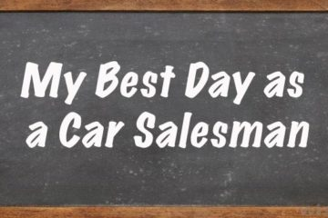 best day as a car salesman
